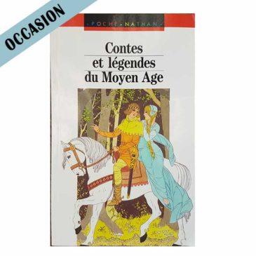 Contes et légendes du Moyen Age