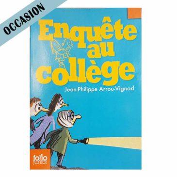 Enquête au collège – Jean-Philippe Arrou-Vignod