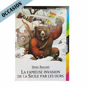 La fameuse invasion de la Sicile par les ours – Dino Buzzati