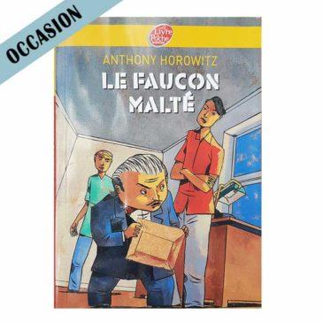 Le faucon Malté – Anthony Horowitz